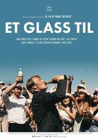 Et glass til Et glass til. Plakat-kopi.jpg