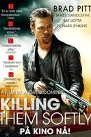 Killing them softly norsk anmelderplakat