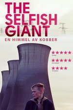 The Selfish Giant: En himmel av kobber - Premieredato: 2014.03.07