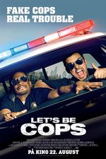 Let's Be Cops - plakat
