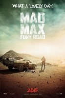 Mad Max Fury Road - Lovely Day-plakat