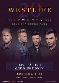 Westlife: The Twenty Tour from Croke Park